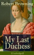 comparing social norms in my last duchess My last duchess by robert browning my last duchess learning guide by phd students from stanford, harvard, berkeley.