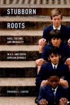 Stubborn Roots