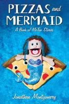 Pizzas & Mermaid
