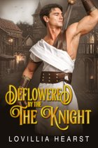 Deflowered By The Knight