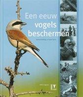 Een Eeuw Vogels Beschermen + Dvd