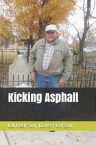 Kicking Asphalt