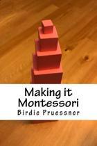 Making It Montessori