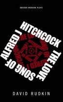 The Lovesong of Alfred J Hitchcock