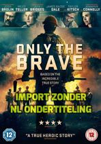 Only the Brave (Import) (dvd)