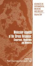 Molecular Aspects of the Stress Response