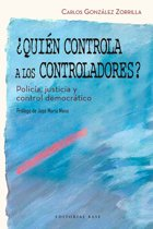 ¿Quién controla a los controladores?
