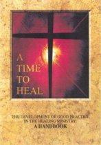 A Time to Heal (Handbook)