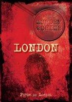 London Murder & Crime
