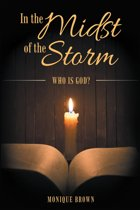 In the Midst of the Storm