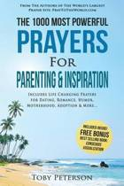 Prayer the 1000 Most Powerful Prayers for Parenting & Inspiration
