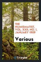 The Numismatist, Vol. XXII, No. I, January 1909