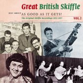 Just About As Good As It Gets! - Great British Skiffle Vol. 2