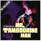 21 Versions Mr. Tambourine Man One Song Edition