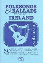 Folksongs & Ballads Popular In Ireland - Volume Four