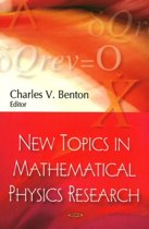 New Topics in Mathematical Physics Research