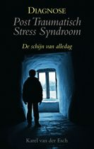 Diagnose: post traumatisch stress syndroom