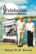 A Welshman Remembers