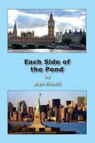 Each Side of the Pond