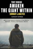 Tony Robbins' Awaken the Giant Within Summary and Analysis