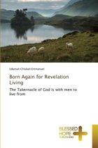 Born Again for Revelation Living