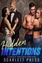 Hidden Intentions: A Darkly Redeemed Romance