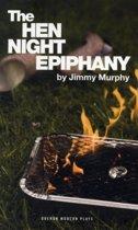 Hen Night Epiphany
