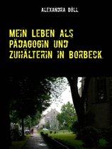 Mein Leben als Pädagogin und Zuhälterin in Borbeck