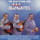15 Exitos de los Tres Diamantes: Versiones Originales