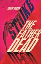 Strike the Father Dead