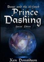 Beast and the Ill-Fated Prince Dashing-Sp Large Print