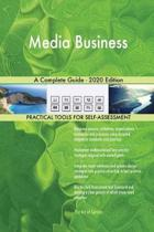 Media Business a Complete Guide - 2020 Edition