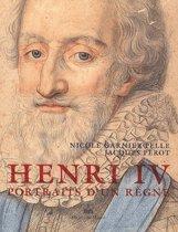 Henri IV - Portraits d'un règne