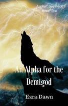 An Alpha for the Demigod
