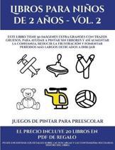 Juegos De Pintar Para Preescolar (Libros Para Ninos De 2 Anos - Vol. 2)