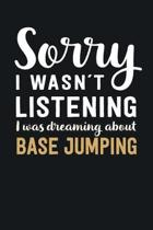 I was Dreaming about Base Jumping