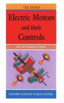 Electric Motors and Their Controls