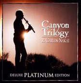Canyon Trilogy (Deluxe Platinum Edi