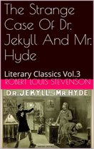 THE STRANGE CASE OF DR. JEKYLL AND MR. HYD