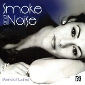 Smoke & Noise - Songs By Mischa S