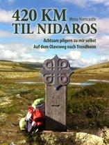 420 km til Nidaros