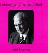 Lebendige Vergangenheit: Paul Bender
