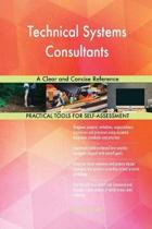 Technical Systems Consultants a Clear and Concise Reference