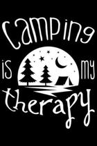 Camping Is My Therapy: Camping Is My Therapy Gift 6x9 Journal Gift Notebook with 125 Lined Pages