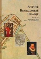Amsterdamse Historische Reeks Grote Serie 35 - Borsele Bourgondie Oranje