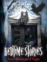 Bedtime Stories from the Dead of Night