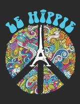 Le Hippie: Hippie Notebook, Blank Paperback Book, 150 pages, college ruled