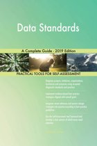 Data Standards A Complete Guide - 2019 Edition