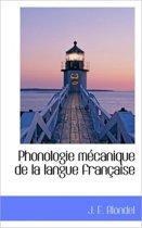 Phonologie M Canique de La Langue Fran Aise