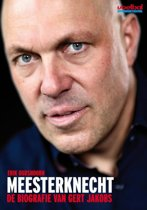 Biografie van Gert Jakobs / Meesterknecht